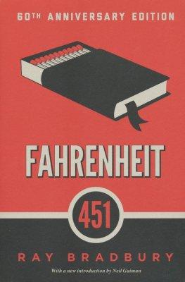 Fahrenheit 451, A Novel   -     By: Ray Bradbury