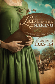 A Lady in the Making - eBook  -     By: Susan Davis