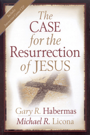 The Case for the Resurrection of Jesus - By: Gary R. Habermas, Michael R. Licona<br />