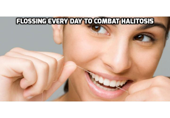 Flossing Everyday to Combat Halitosis - Bad breath may be combated and prevented, however, by simply using dental floss daily in addition to brushing with fluoride toothpaste. Flossing daily improves bad breath by removing food particles and bacteria that can become lodged between your teeth.