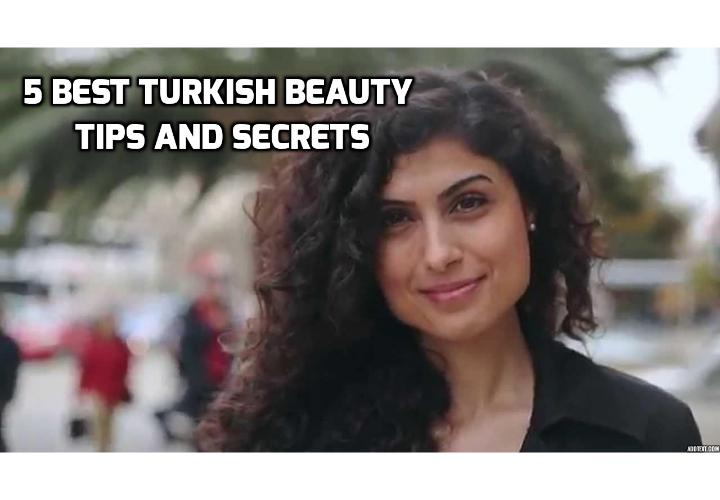 The 5 Best Turkish Beauty Tips and Secrets - When we think of beauty in Turkey, the first thing that comes to mind is the many salons where haircuts, hair removal, manicures and pedicures, and much more are available on a regular basis. However, some of the best Turkish beauty tips actually lie in natural ingredients that people have used for centuries. Read on to find out more.