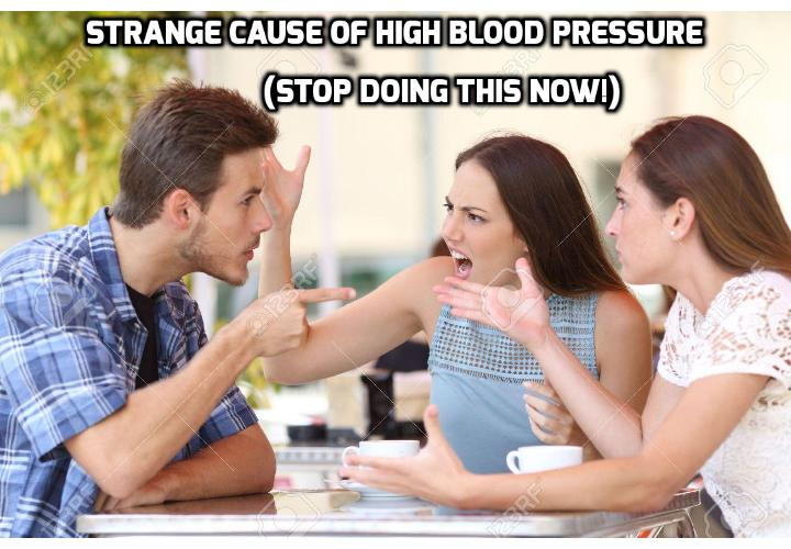"Strange Cause of High Blood Pressure (stop doing this NOW!) - There's this weird cause of high blood pressure that could be affecting you right now. Even if you're watching your diet. Even if you're making sure to exercise. But there's hope: learning what this ""weird"" thing is can help you avoid it. Easily, too. And surprise! Eliminating it can lower your risk of high blood pressure by a whopping 38%."