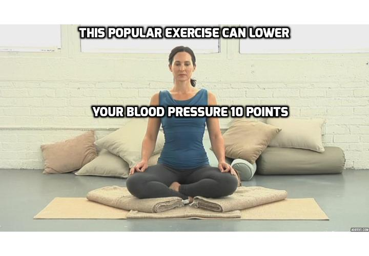 This Popular Exercise Can Lower Your Blood Pressure 10 Points - This Popular Exercise Can Lower Your Blood Pressure 10 Points. What Can You Do to Lower Your Blood Pressure? What Did Researchers Discover that Can Help to Lower Your Blood Pressure?