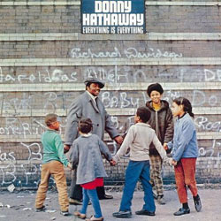 Donny Hathaway - Everything is everything – 1970