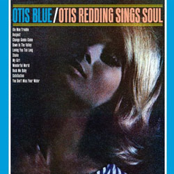 Otis Redding - Otis Blue: Otis Redding sings soul - 1966