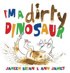 cover I'm a Dirty Dinosaur