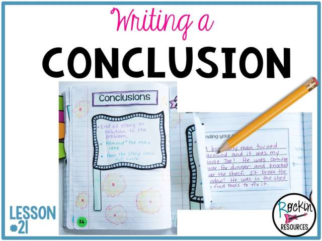 Writing Mini Lesson #18- Writing the Conclusion of a Narrative