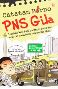 Buku PNS GILA - YULIUS HAFLAN - PNS KEMKOMINFO