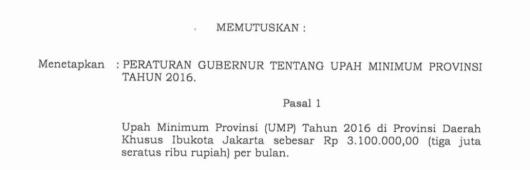 Upah Minimum Provinsi DKI Jakarta Tahun 2016 : Rp. 3.100.000,-