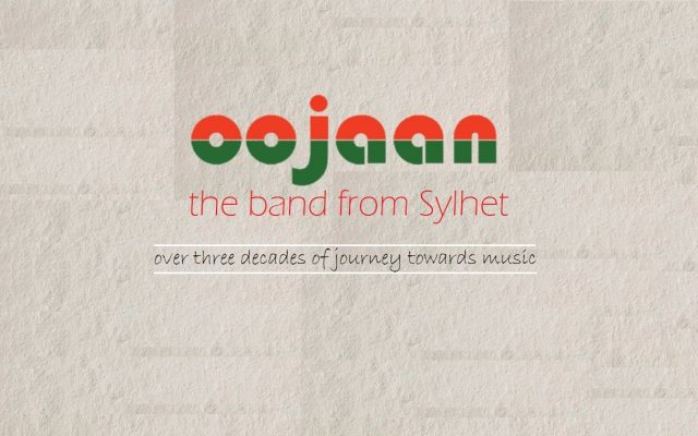 Oojaan: the band from Sylhet
