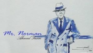 Mr. Norman || Ahmed Yasin