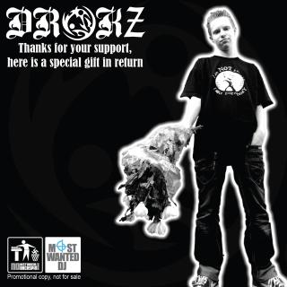 Drokz - Thanks For Your Support, Here Is A Special Gift In Return  [2010]