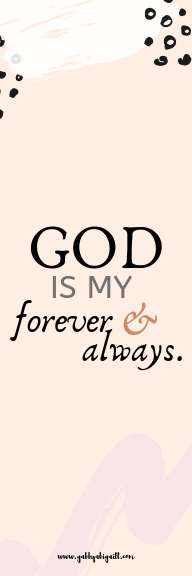 God is my forever and always bookmark