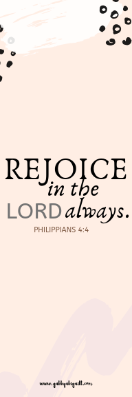 rejoice in the lord always template