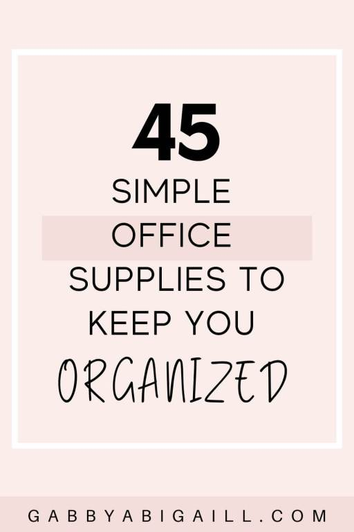 45 simple office supplies to keep you organized
