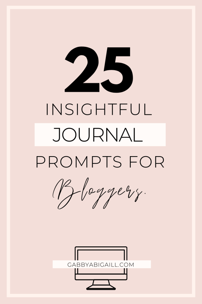 25 insightful journal prompts for bloggers