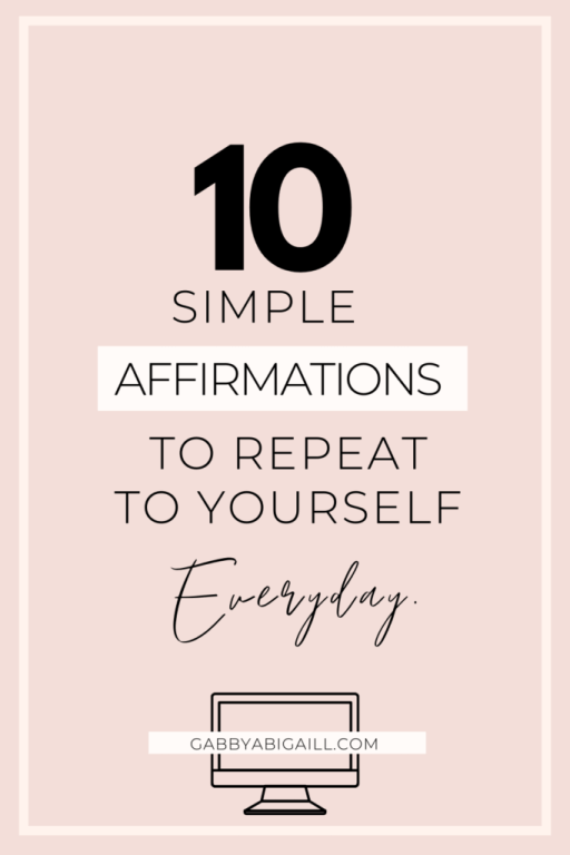 10 affirmations to tell yourself everyday