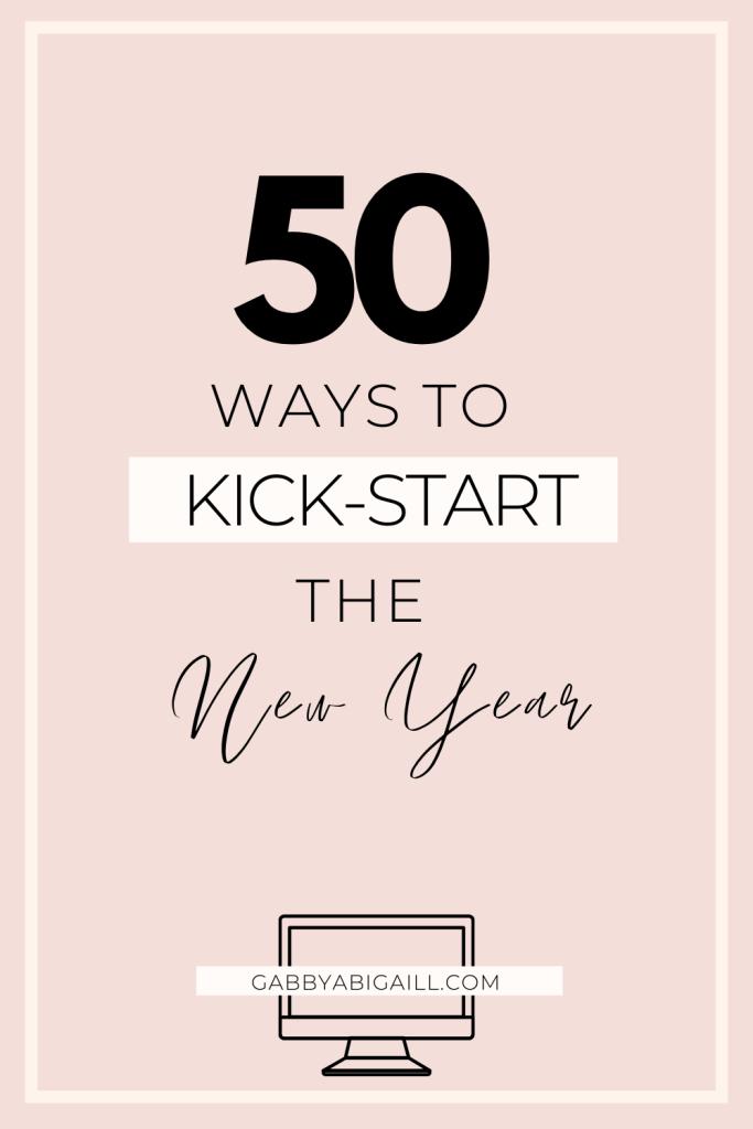50 ways to kickstart the new year