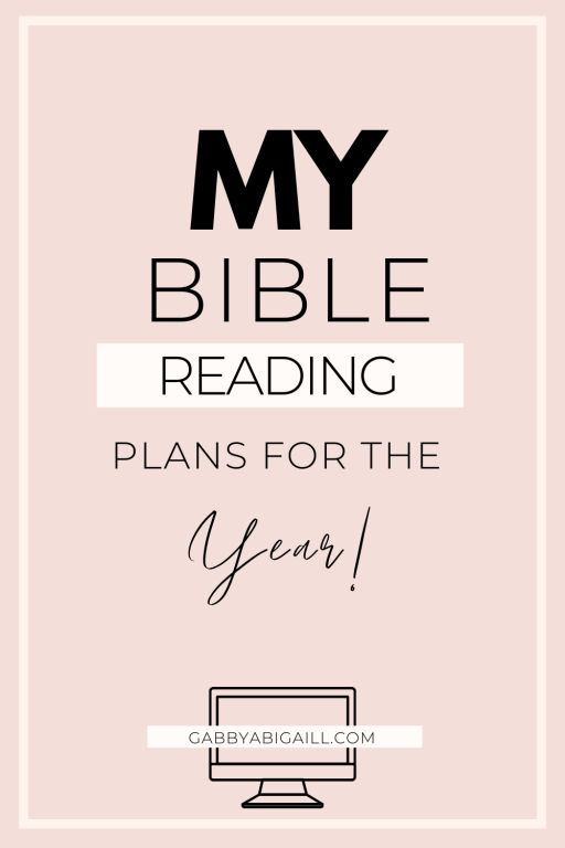 my bible reading plans for the year