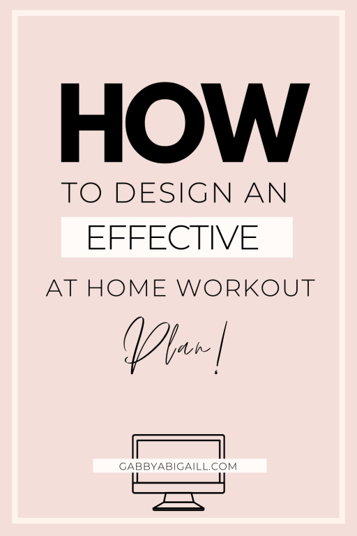 how to design an effective at home workout plan