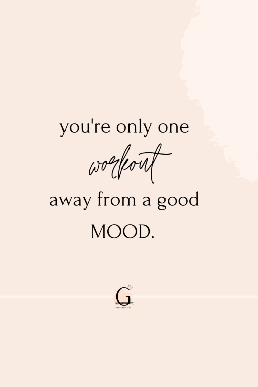 """A quote that says """"you're only one workout away from a good mood"""""""