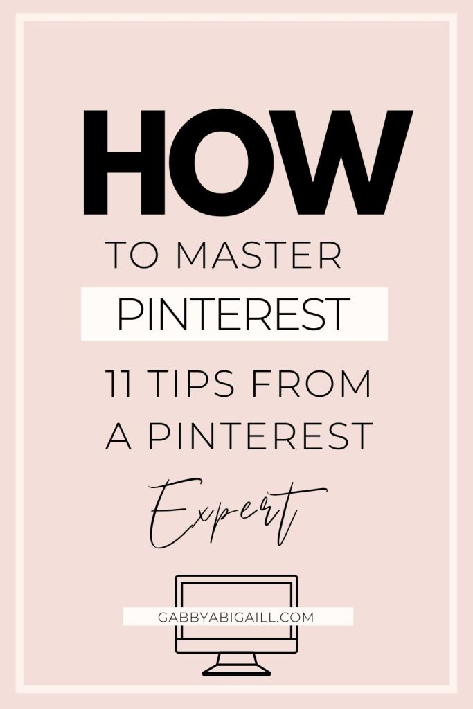 How to master pinterest 11 tips from a pinterest expert pin