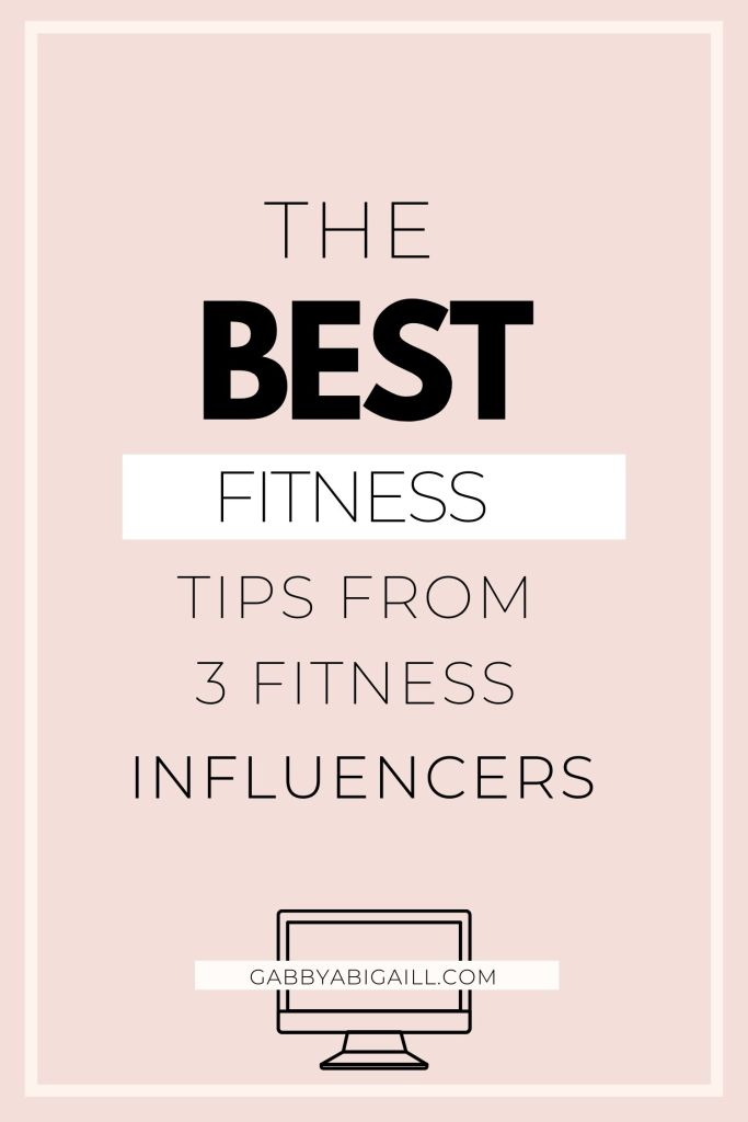 The best fitness tips from fitness influencers.