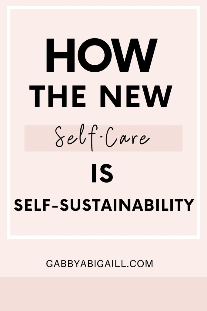 how the new self-care is self-sustainability
