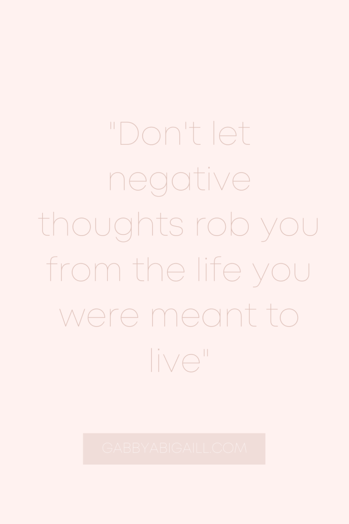 don't let negative thoughts quote