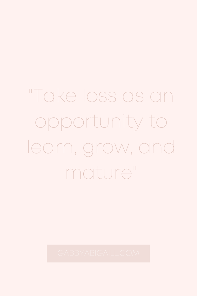 take loss as an opportunity quote