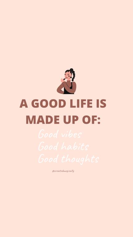 a good life wallpaper
