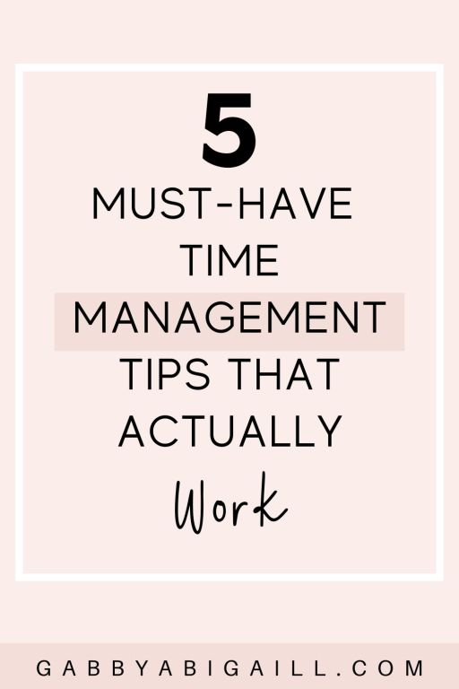5 must have time management tips that actually work