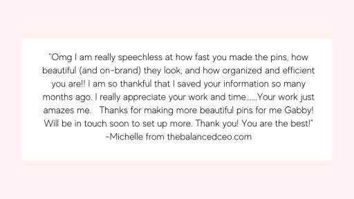 Michelle pin creation testimonial