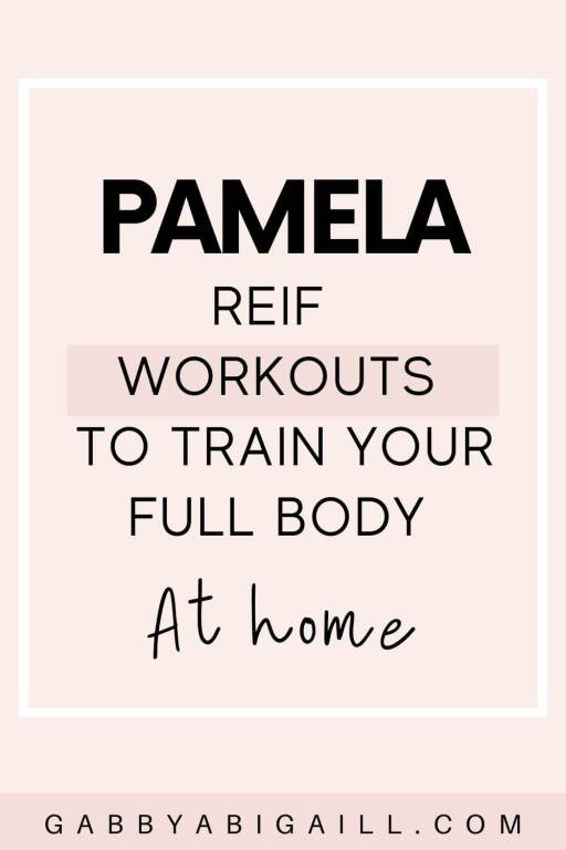 pamela reif workouts to train your full body at home pin