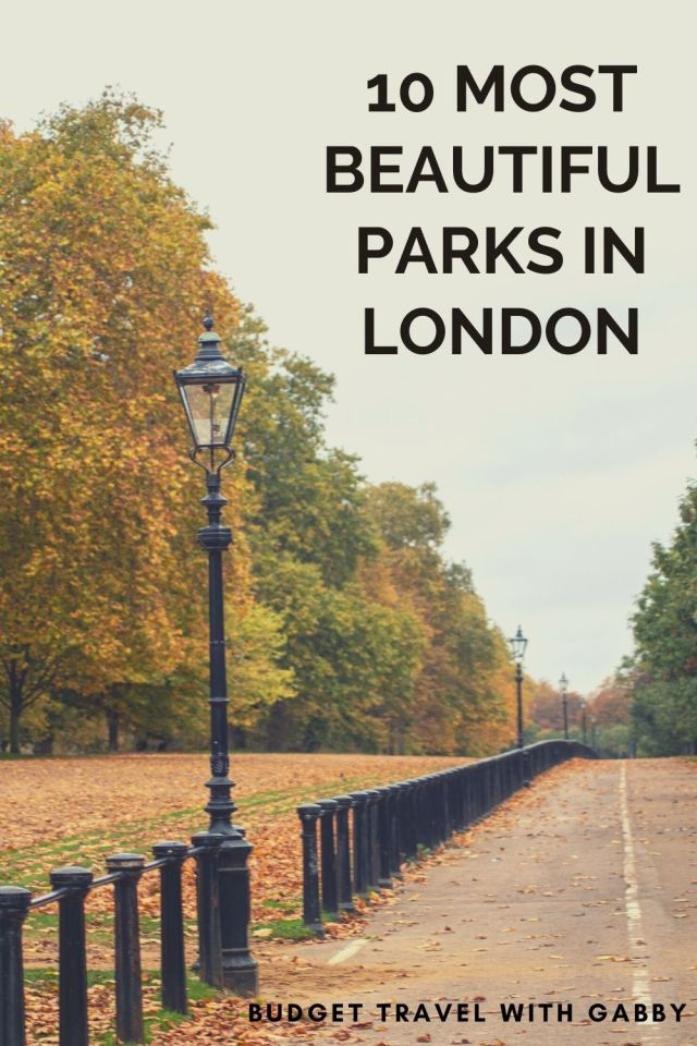 10 MOST BEAUTIFUL PARKS IN LONDON