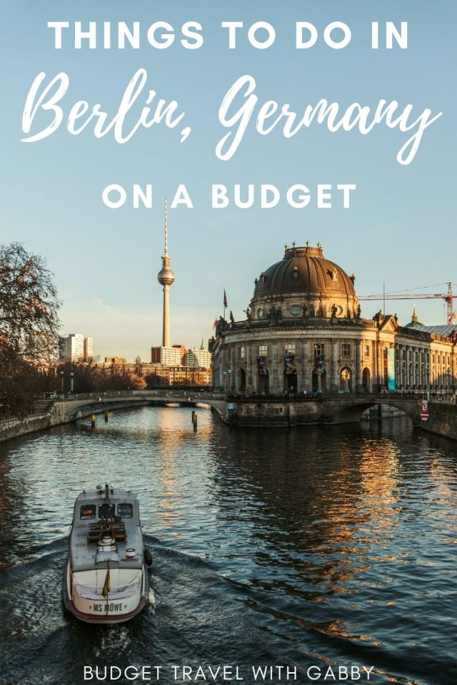 6 Things To Do In BERLIN GERMANY ON A BUDGET