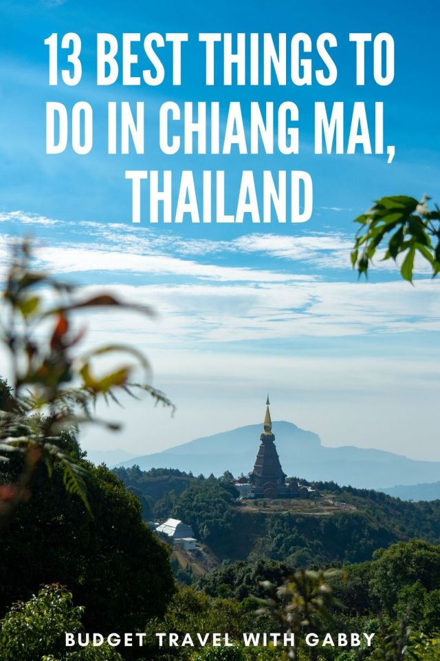 13 BEST THINGS TO DO IN CHIANG MAI, THAILAND