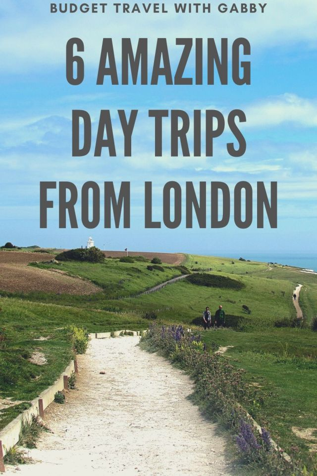 6 AMAZING DAY TRIPS FROM LONDON