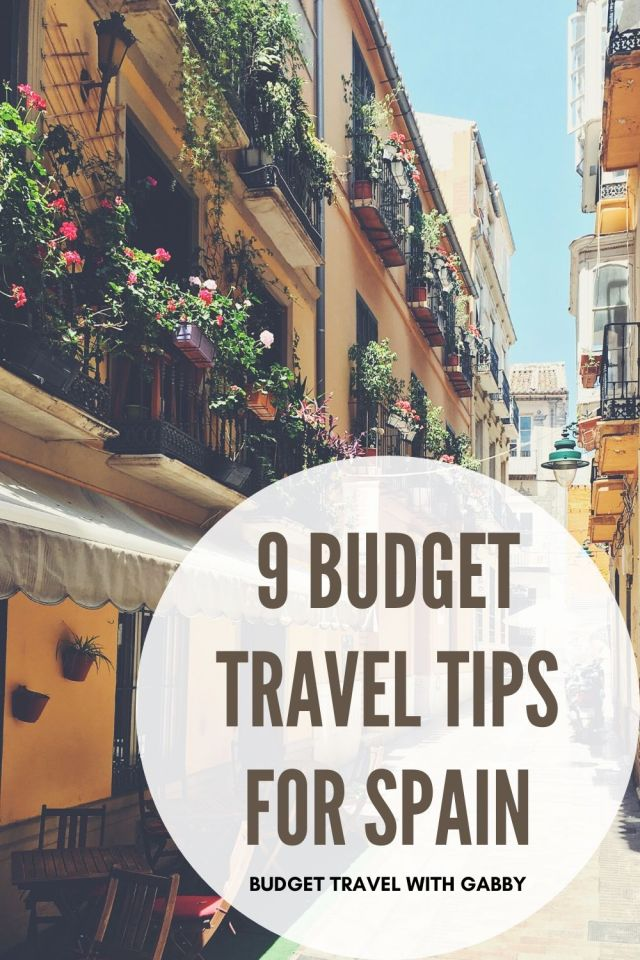 9 BUDGET TRAVEL TIPS FOR SPAIN