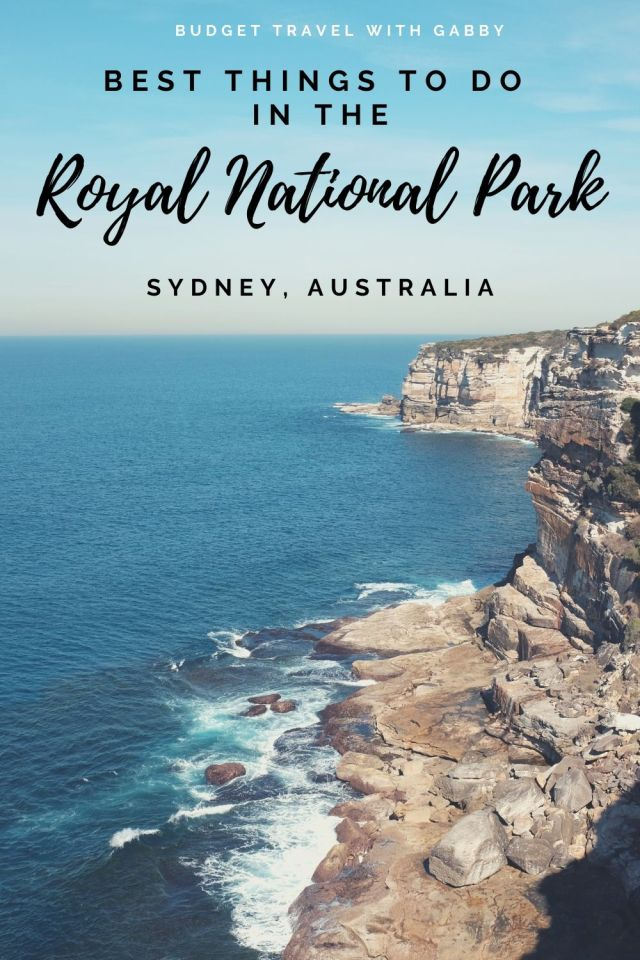 BEST THINGS TO DO ROYAL NATIONAL PARK SYDNEY AUSTRALIA