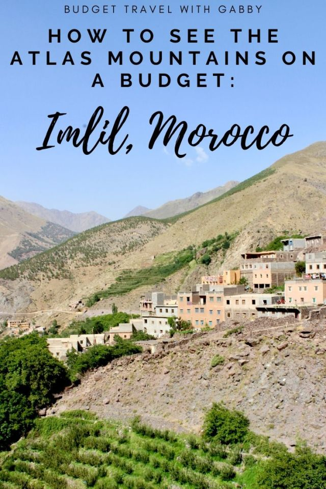 how to see the Atlas Mountains on a budget imlil Morocco