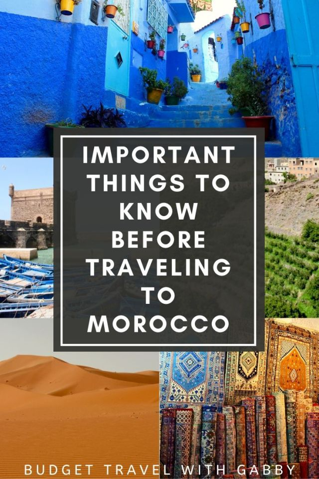 IMPORTANT THINGS TO KNOW BEFORE TRAVELING TO MOROCCO TRAVEL TIPS