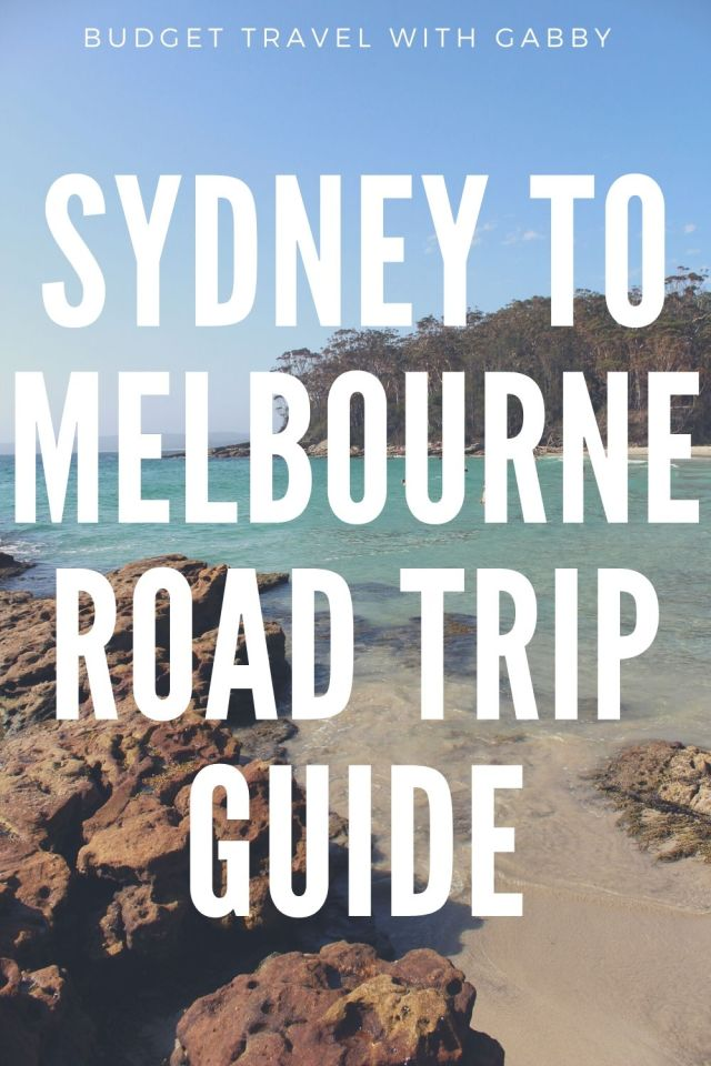 SYDNEY TO MELBOURNE ROAD TRIP GUIDE
