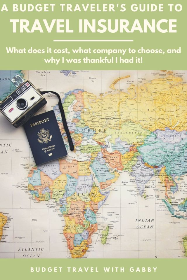 A BUDGET TRAVELER'S GUIDE TO TRAVEL INSURANCE