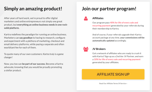 "Joining the Kartra JV program is simple. Just click the link and sign up through the ""Affiliate Sign Up"" button."