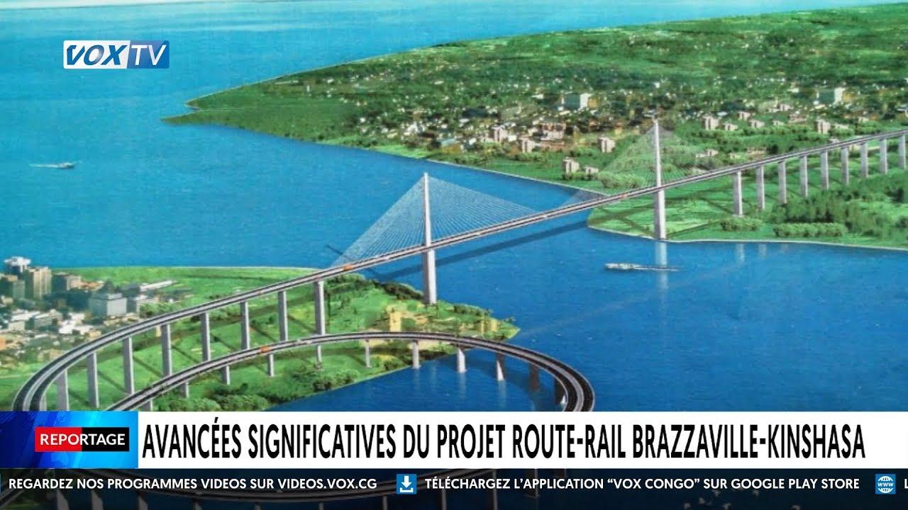 La BAD offre un prêt de 56 millions de dollars pour faciliter l'accès au pont route-rail entre Brazzaville et Kinshasa