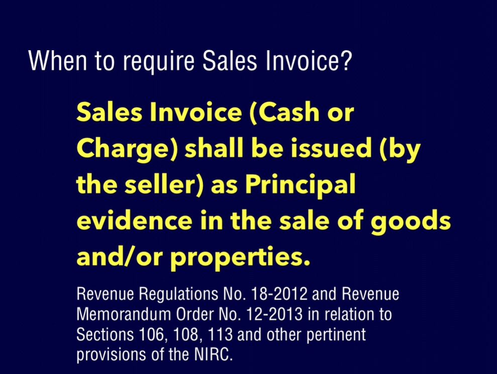 EXPLAINER: When to require Sales Invoice and Official