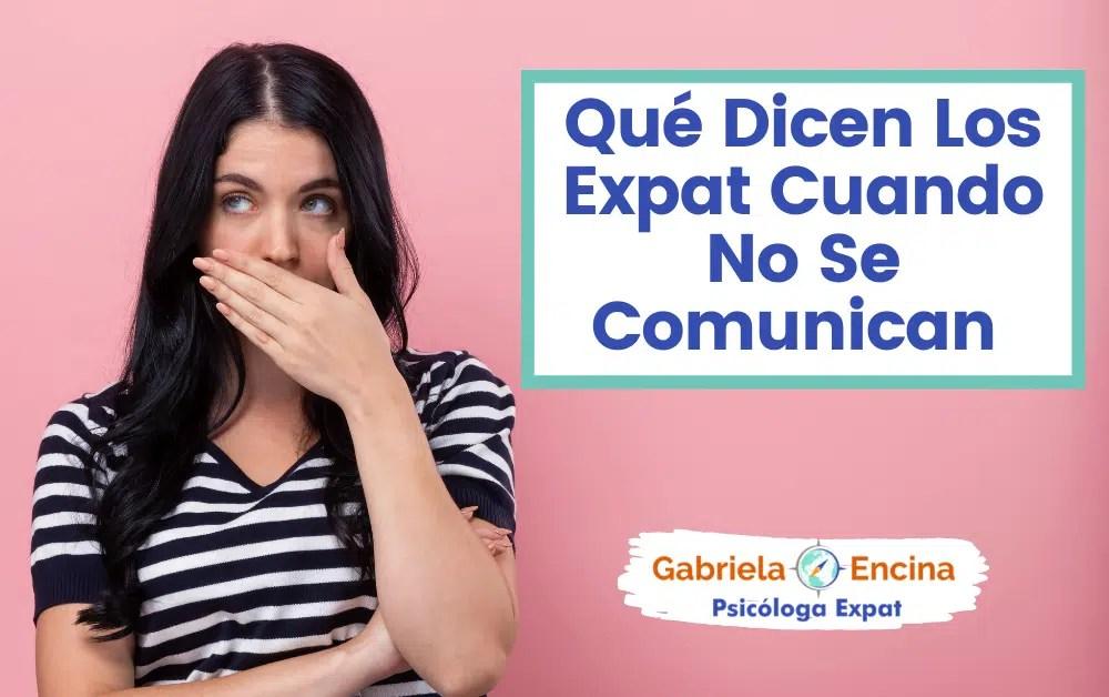 no puedes no comunicar - mujer cubriendose la boca - Gabriela Encina Psicologa Expat