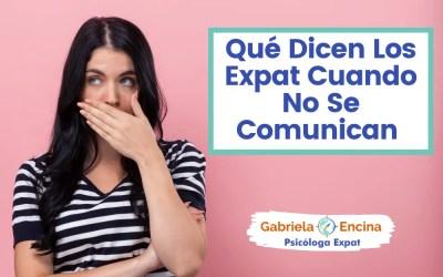 Lo que Dicen los Expat Cuando no se Comunican