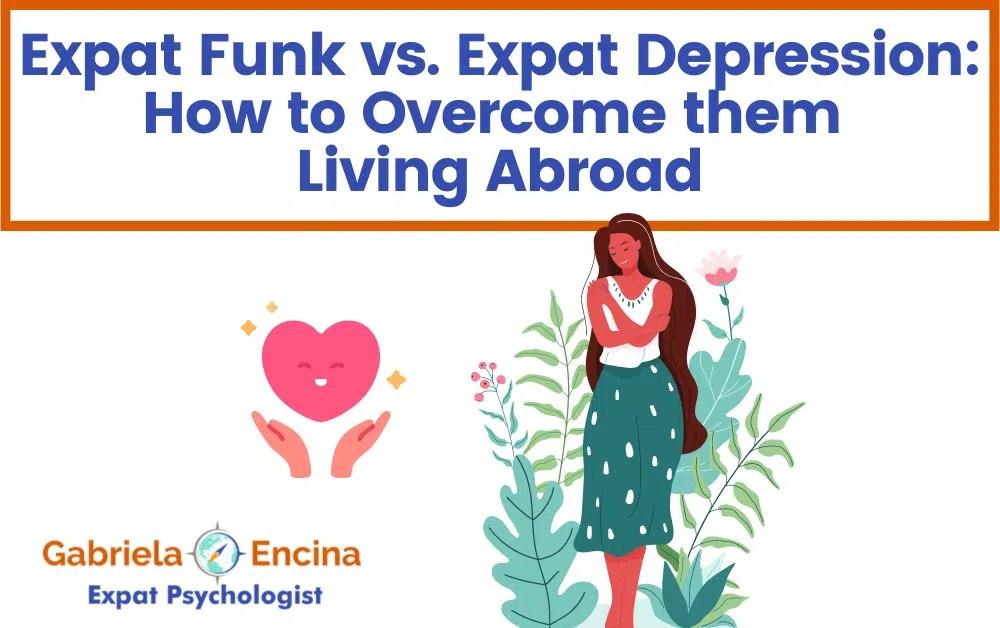 Expat Funk vs. Expat Depression